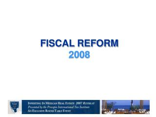 FISCAL REFORM 2008