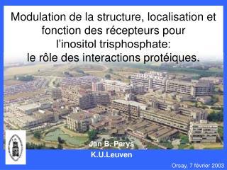 Jan B. Parys K.U.Leuven