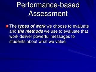 Performance-based Assessment