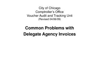 City of Chicago Comptroller's Office Voucher Audit and Tracking Unit (Revised 04/06/09)