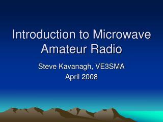 Introduction to Microwave Amateur Radio