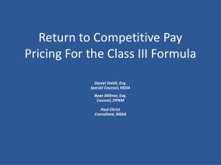 Return to Competitive Pay Pricing For the Class III Formula