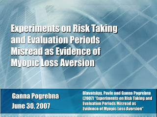 Experiments on Risk Taking and Evaluation Periods Misread as Evidence of Myopic Loss Aversion