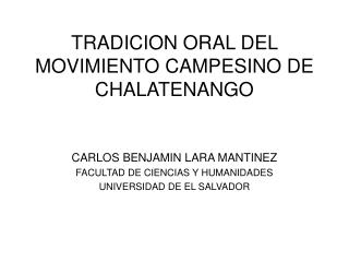 TRADICION ORAL DEL MOVIMIENTO CAMPESINO DE CHALATENANGO