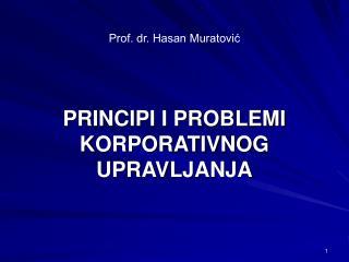 PRINCIPI I PROBLEMI KORPORATIVNOG UPRAVLJANJA