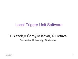 Local Trigger Unit Software