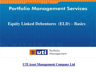 Equity Linked Debentures  (ELD) – Basics