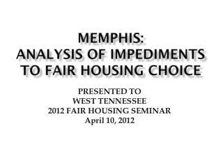 Memphis:  Analysis of Impediments to Fair Housing Choice