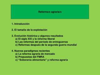 Reforma/s agraria/s