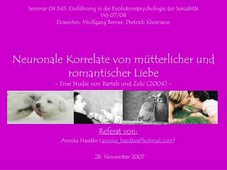 Referat von: Annika Haedke ( annika_haedke@hotmail ) 28. November 2007