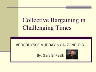 Collective Bargaining in Challenging Times