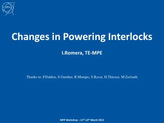 Changes in Powering Interlocks I.Romera ,  TE-MPE