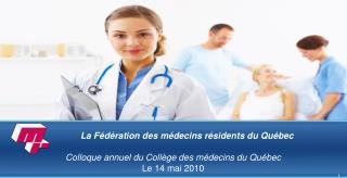 La Fédération des médecins résidents du Québec