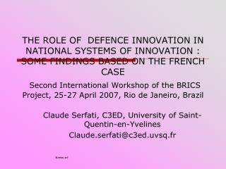 Claude Serfati, C3ED, University of Saint-Quentin-en-Yvelines Claude.serfati@c3ed.uvsq.fr