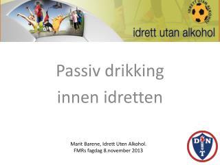 Passiv drikking  innen idretten