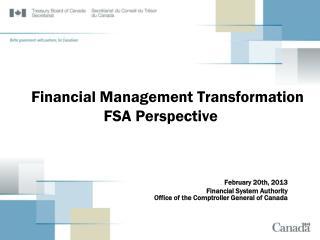 Financial Management Transformation FSA Perspective