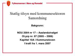 Statlig tilsyn med kommunesektoren Samordning