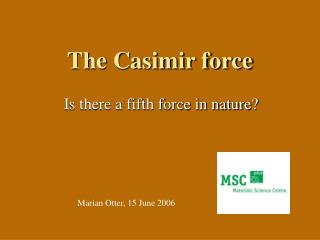 The Casimir force