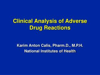 Clinical Analysis of Adverse Drug Reactions