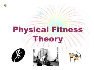 Physical Fitness Theory