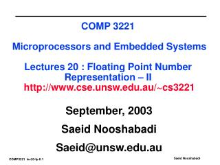 September, 2003 Saeid Nooshabadi Saeid@unsw.au