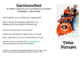 T�nk Svartlien, Sven-E, Pj�xpistols  � gnagerhojt! Fj�l av i Bengt-Hans bodega ( Tallkronan F 21 )