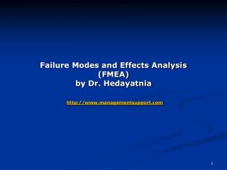 Failure Modes and Effects Analysis (FMEA) by Dr. Hedayatnia managementsupport