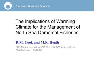 The Implications of Warming Climate for the Management of North Sea Demersal Fisheries