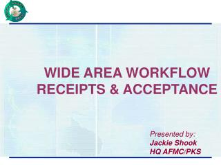 WIDE AREA WORKFLOW RECEIPTS & ACCEPTANCE