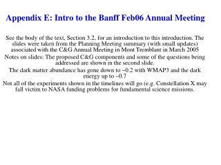 Appendix E: Intro to the Banff Feb06 Annual Meeting