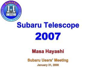 Subaru Telescope 2007