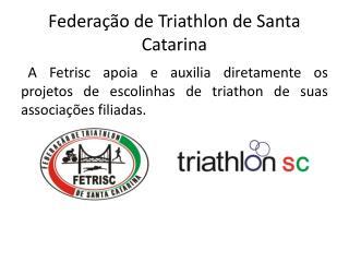 Federa��o de Triathlon de Santa Catarina