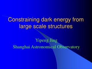 Constraining  dark energy  from large scale structures