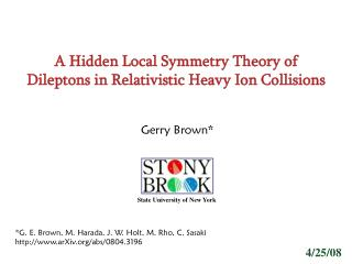 A Hidden Local Symmetry Theory of Dileptons in Relativistic Heavy Ion Collisions