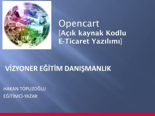 Opencart  [A ik kaynak Kodlu  E-Ticaret Yazilimi]