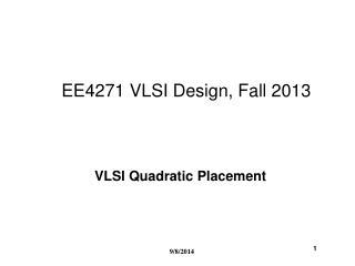 EE4271 VLSI Design, Fall 2013