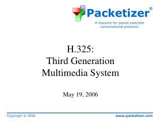 H.325: Third Generation Multimedia System