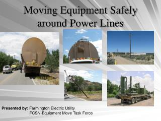 Moving Equipment Safely around Power Lines