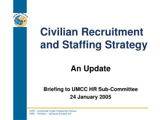 Civilian Recruitment and Staffing Strategy