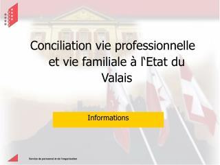 Conciliation vie professionnelle et vie familiale à l'Etat du Valais
