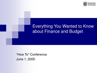 Everything You Wanted to Know about Finance and Budget