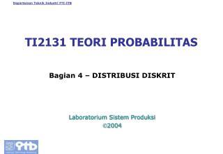 TI2131 TEORI PROBABILITAS