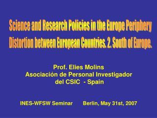 Prof. Elies Molins Asociación de Personal Investigador  del CSIC  - Spain