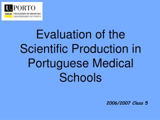 Evaluation of the Scientific Production in Portuguese Medical Schools