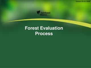 Forest Evaluation   Process