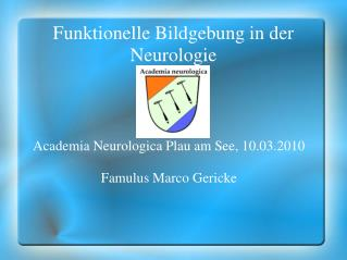 Funktionelle Bildgebung in der Neurologie
