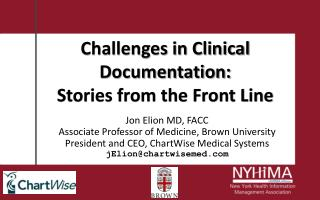 Challenges in Clinical Documentation: Stories from the Front Line