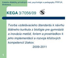 K EGA  3/7056/09