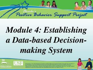 Module 4: Establishing a Data-based Decision-making System