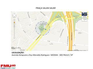 LOCALIZAÇÃO: Avenida  Ibirapuera x  Rua  Menaldo  Rodrigues – MOEMA - SÃO PAULO / SP